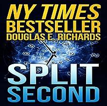 Split Second Audiobook by Douglas E. Richards Narrated by Kevin Pariseau