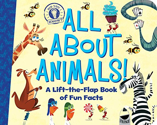 All About Animals!: A Lift-the-Flap Book of Fun Facts (Did You Know?)
