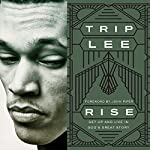 Rise: Get Up and Live in God's Great Story | Trip Lee