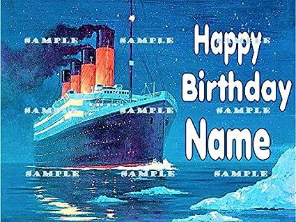Amazon TITANIC SHIP LINERYACHT Personalized Edible Birthday