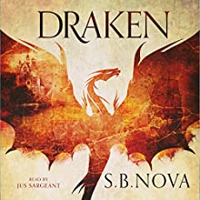 Draken: The Southern Fire Series, Book 1 Audiobook by S. B. Nova Narrated by Jus Sargeant