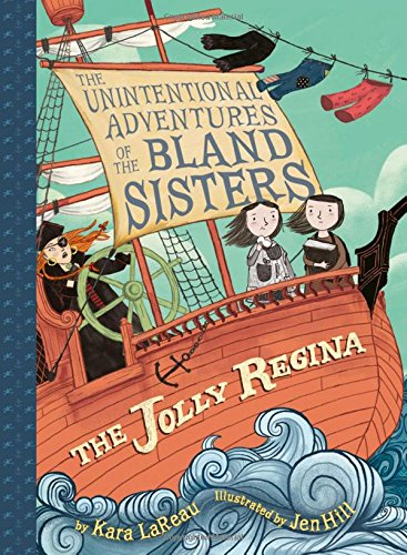 The Jolly Regina (The Unintentional Adventures of the Bland Sisters Book 1) pdf