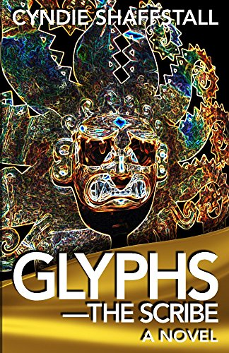 Book: Glyphs - The Scribe by Cyndie Shaffstall
