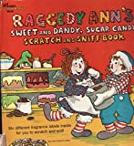 Raggedy Ann's Sweet and Dandy, Sugar Candy, Patricia Thackray, 030713542X