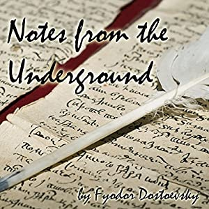 Notes from the Underground Hörbuch