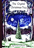img - for The Crystal Christmas Tree book / textbook / text book