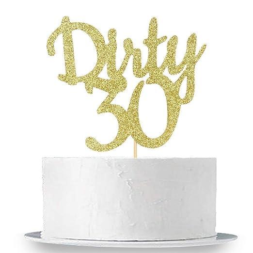 INNORU Dirty 30 Decoración para tarta Feliz 30 cumpleaños 30 ...
