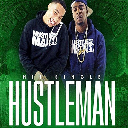 Hu$tle Man [Explicit]