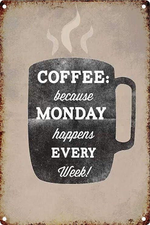 BORJOR Coffee Every Week -Cartel de Pared estaño Placa Metal ...
