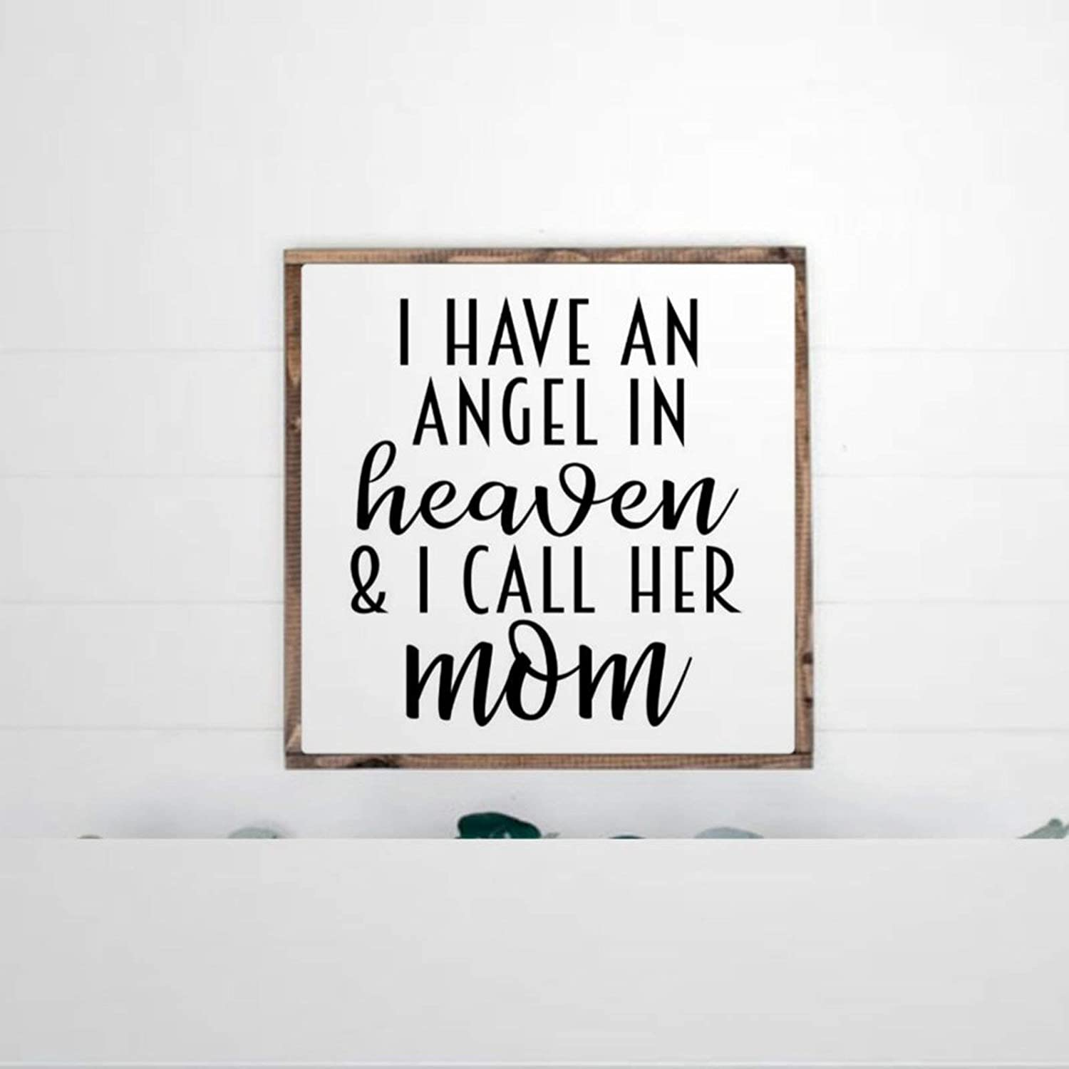 DONL9BAUER Framed Wooden Sign I Have an Angel in Heaven and I Call Her Mom Wall Hanging Funny Farmhouse Home Decor Wall Art for Living Room