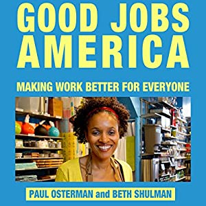 Good Jobs America Audiobook