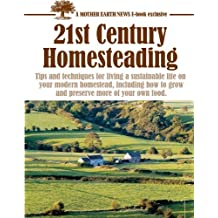 Best of MOTHER EARTH NEWS: 21st Century Homesteading
