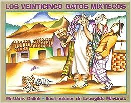 Los veinticinco gatos mixtecos (Spanish Edition) (Spanish) Hardcover – January 1, 1997