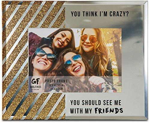 Girlfriends Frame - Pavilion Gift Company 75102 You Should See Me with My Friends Mirrored Photo Frame, 7 x 9
