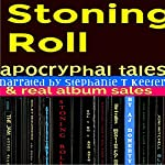 Stoning Roll: Apocryphal Tales & Real Album Sales | A.J. Doherty
