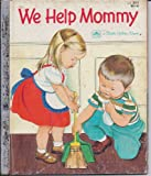img - for We Help Mommy a Little Little Golden Book 11 book / textbook / text book