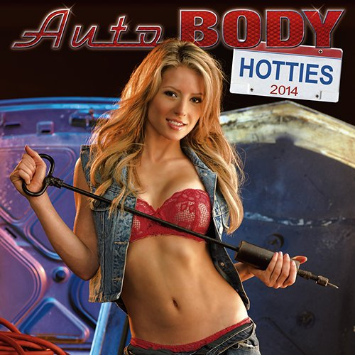 (2014 Auto Body Hotties Wall Calendar)
