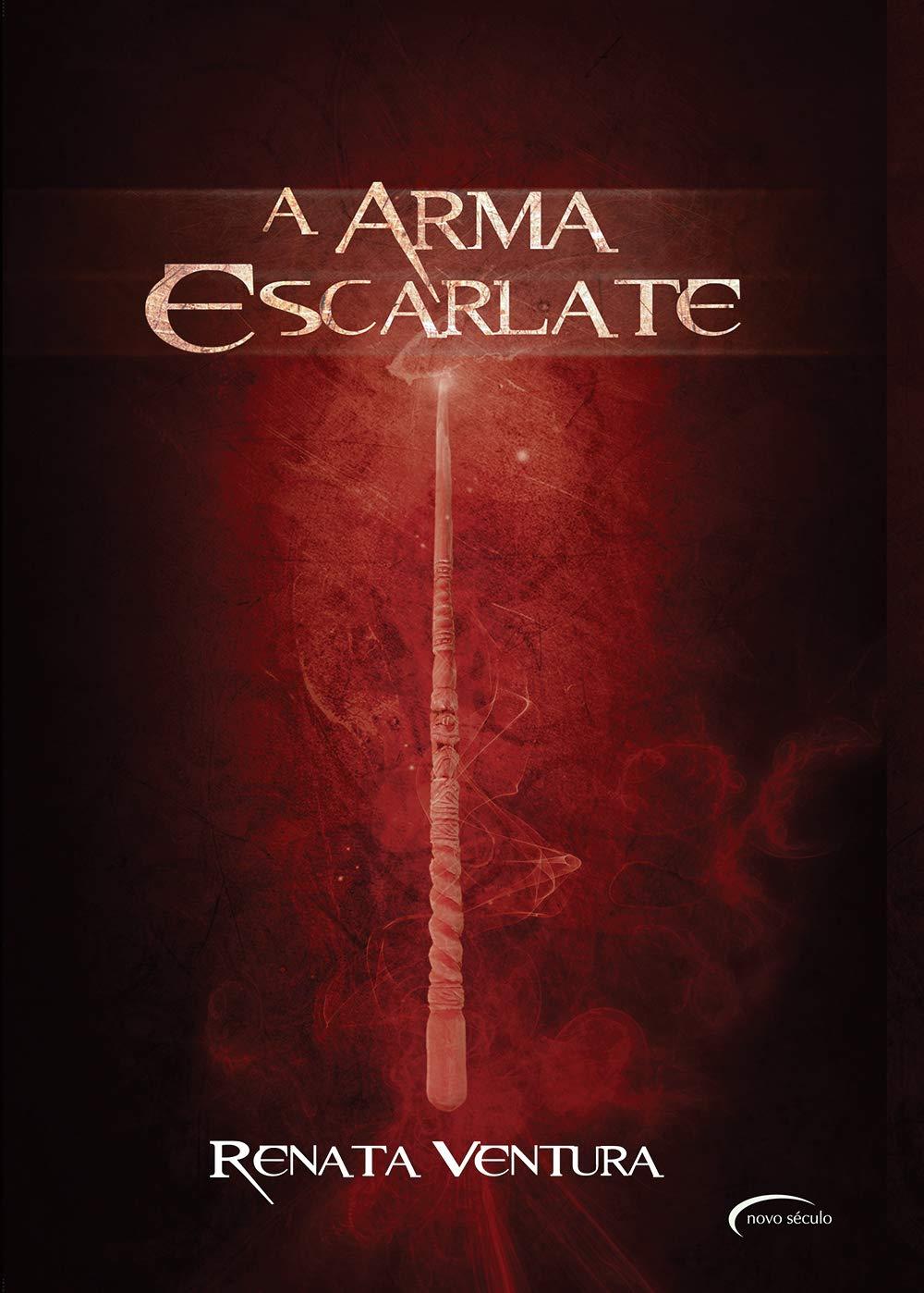 A Arma Escarlate - Renata Ventura