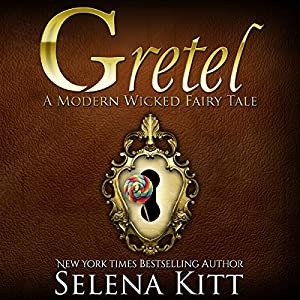 Gretel Modern Wicked Fairy Tales: An Erotic Suspense Romance Audiobook