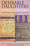 Front cover for the book Desirable Daughters by Bharati Mukherjee