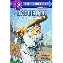 Babe Ruth Saves Baseball!