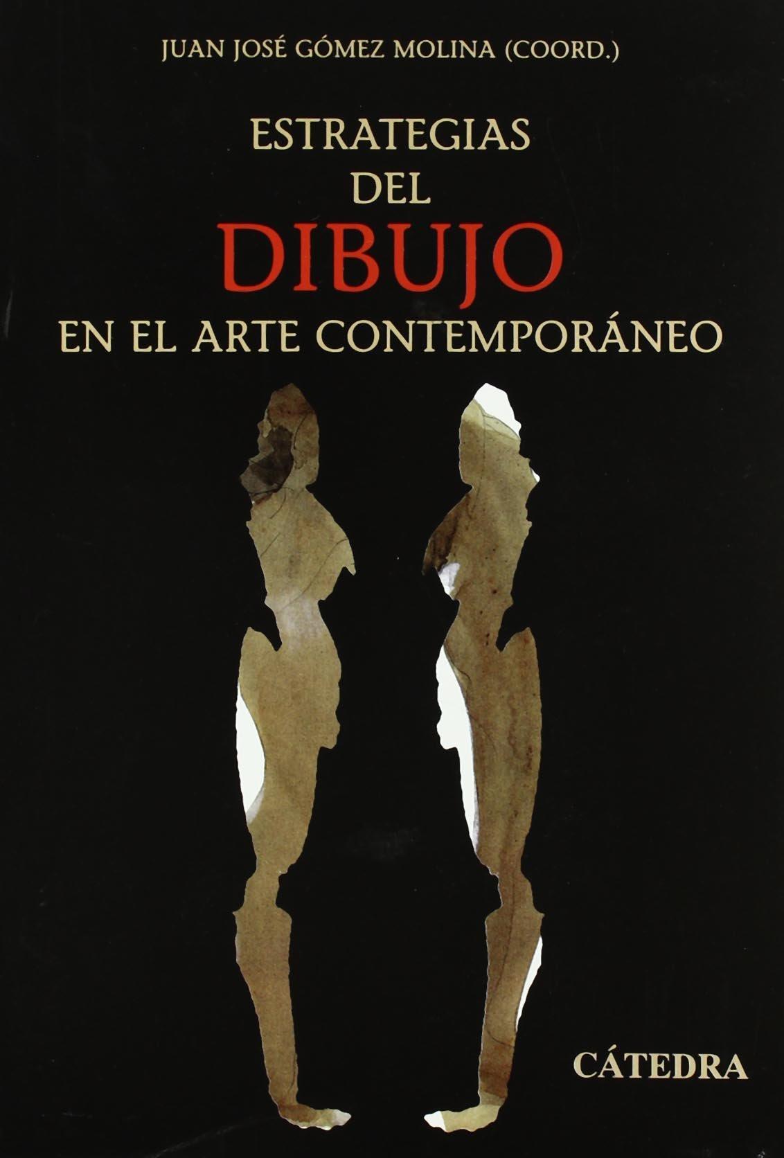 Estrategias del dibujo en el arte contemporáneo (Arte Grandes Temas) Tapa blanda – 5 jun 2006 Lino Cabezas Fernando Castro Flórez José Jiménez Alberto J. Ruiz de Samaniego