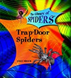 Trap Door Spiders, Jake Miller, 0823967107