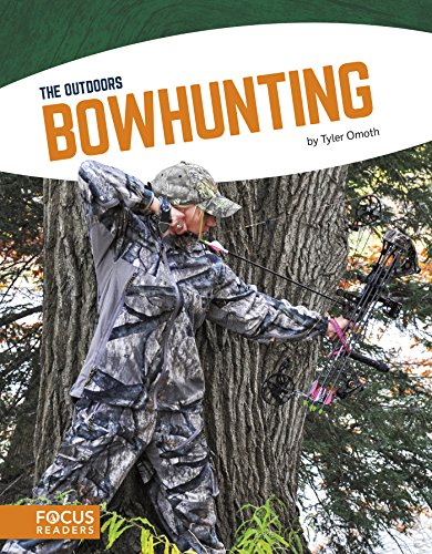 Bowhunting (The Outdoors) por Tyler Omoth