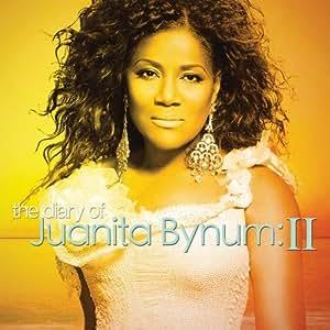 Diary of Juanita Bynum II