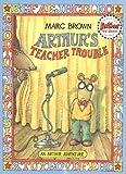 Arthur's Teacher Trouble, Marc Brown, 0316113891