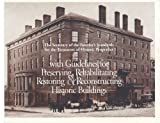 The Secretary of the Interior's Standards for the Treatment of Historic Properties with Guidelines for Preserving, Rehabilitating, Restoring and Reconstructing Historic Buildings, Weeks, Kay D. and Grimmer, Anne E., 0788147102
