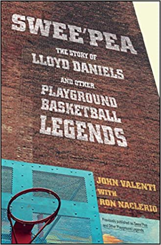 Sweepea: The Story of Lloyd Daniels and Other Playground ...