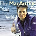 Taking on the World Audiobook by Ellen MacArthur Narrated by Lisa Coleman