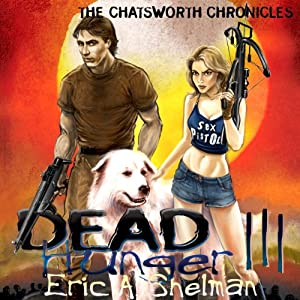 Dead Hunger III: The Chatsworth Chronicles Audiobook