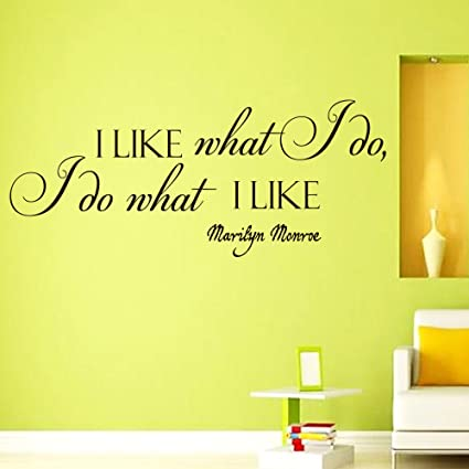 Wall Vinyl Decal Quote Sticker Home Decor Art Mural I like what I do ...