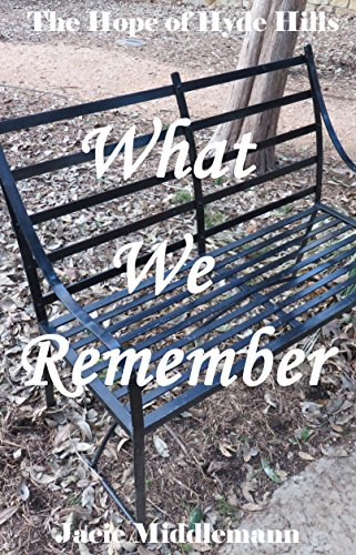 What We Remember (The Hope of Hyde Hills Book 4) by [Middlemann, Jacie]