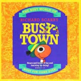 The Busy World Of Richard Scarry: Busytown