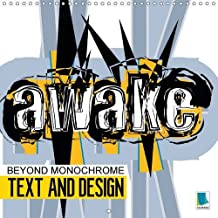 Text and design: Beyond monochrome 2016: Living design: Immortalized in text