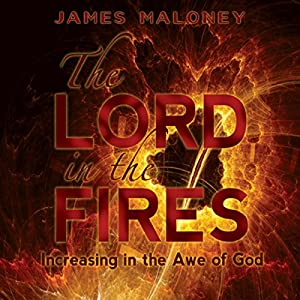 The Lord in the Fires Audiobook