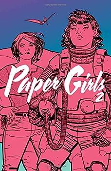 Paper Girls Vol 2 by Brian K. Vaughan