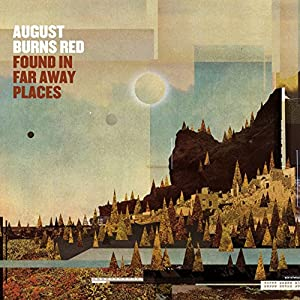 August Burns Red - Found In Far Away Places (2015) [Deluxe Edition]