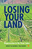 Losing your Land: Dispossession in the Great Lakes (African Issues)
