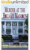 Murder at the Bellamy Mansion (Magnolia Mystery Wilmington Series Book 8)