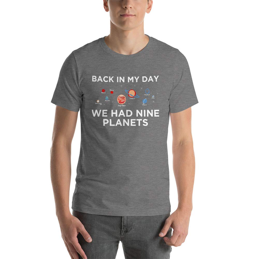 Back in My Day We Had Nine Planets Short-Sleeve Unisex T-Shirt