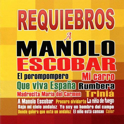 Requiebros A Manolo Escobar