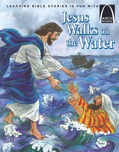 Jesus Walks on the Water (Arch Books) -
