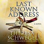 Last Known Address    Theresa Schwegel