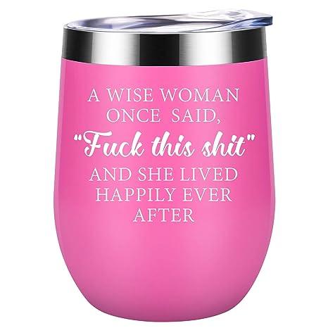 Amazon.com: Una mujer sabia una vez dicho explícito y vivió ...