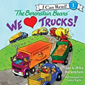 The Berenstain Bears: We Love Trucks! | Jan Berenstain