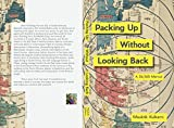 Packing Up Without Looking Back: A 36/365 Memoir